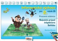 Informatická výchova pre 2. ročník základných škôl (Pracovná učebnica)
