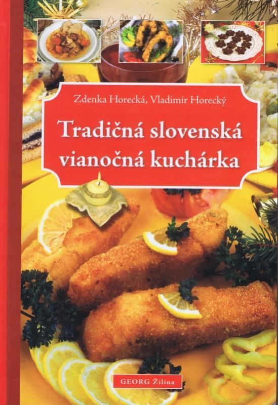 Tradičná slovenská vianočná kuchárka