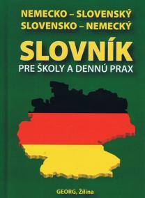 Nemecko-slovenský slovensko-nemecký slovník pre školy a dennú prax