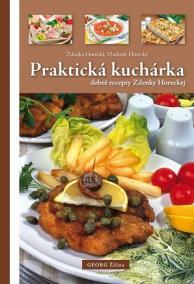 Praktická kuchárka (dobré recepty Zdenky Horeckej)