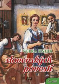 Veľká kniha slovenských povestí 2. diel
