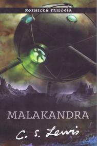 Malakandra - (1 diel  Kozmickej trilógie)