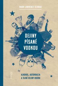 Dejiny písané vodkou