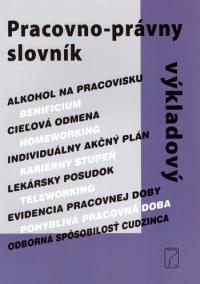 Pracovno-právny výkladový slovník