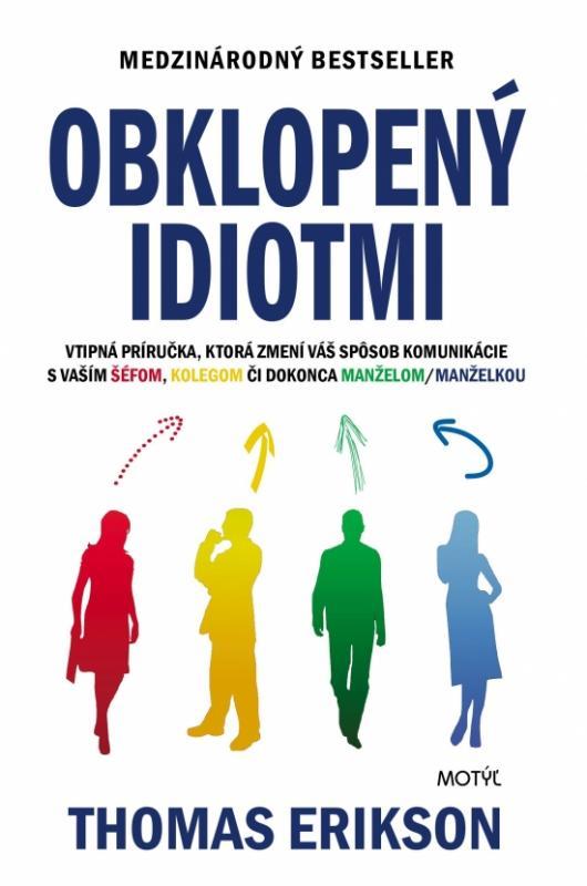 Kniha: Obklopený idiotmi