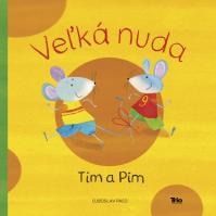 Tim a Pim - Veľká nuda