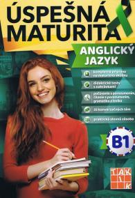 Úspešná maturita Angický jazyk - úroveň B1