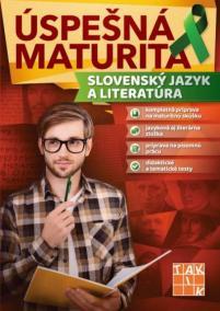 Úspešná maturita Slovenský jazyk a literatúra