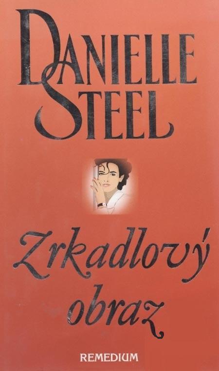 Kniha: Zrkadlový obraz - Danielle Steel