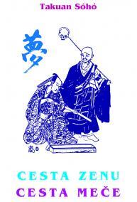 Cesta zenu - cesta meče (Takuan Soho)