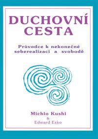 Duchovní cesta - Průvodce k nekonečné seberealizaci a osvobození / Makrobiotika