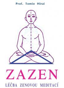 Zazen - léčba zenovou meditací