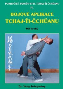 Bojové aplikace taichi 2 / Pokročilý Jangův styl IV