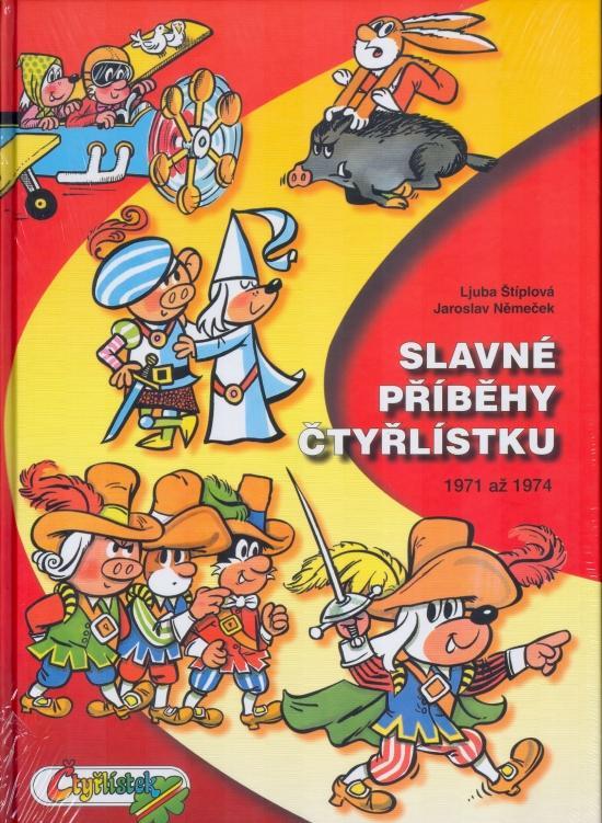 Slavné příběhy Čtyřlístku 1971-1974