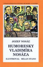 Humoresky Vladimíra Nosáľa (mäkká v.)