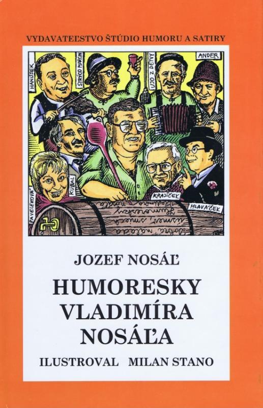 Kniha: Humoresky Vladimíra Nosáľa - Nosáľ Jozef