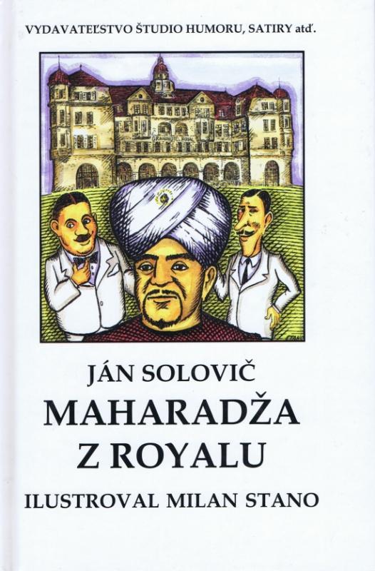 Kniha: Maharadža z Royalu - Solovič Ján