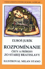 Rozpomíname - Črty a príbehy zo starej Bratislavy (mäkká v.)