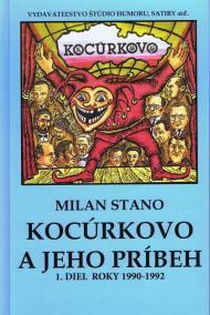 Kocúrkovo a jeho príbeh, 1 diel roky 1990 - 1992