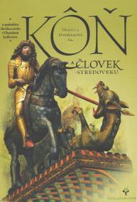 Kôň a človek v stredoveku