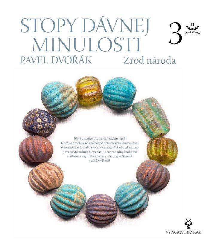 Kniha: Stopy dávnej minulosti 3 (Zrod národa) - Pavel Dvořák