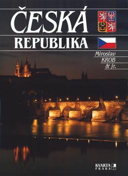 Kniha: Česká republika - Miroslav Krob; Miroslav Krob jr.