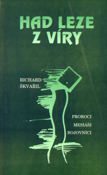 Kniha: Had leze z víry - Richard Škvařil