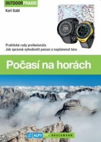 Počasí na horách (Praktické rady profesionála)