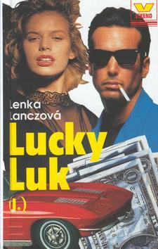 Kniha: Lucky Luk I. - Lenka Lanczová