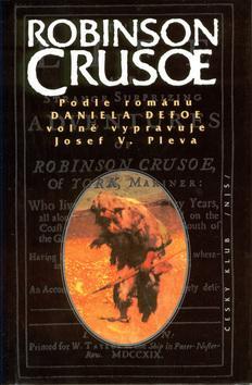 Kniha: Robinson Crusoe - Daniel Defoe; Zdeněk Burian