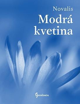 Kniha: Modrá kvetina - Novalis