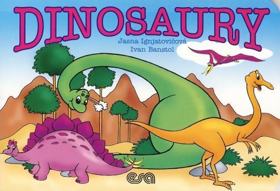 Kniha: Dinosaury - Banstol, Jasna Ignjatovičová Ivan
