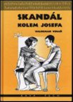 Kniha: Skandál kolem Josefakolektív autorov