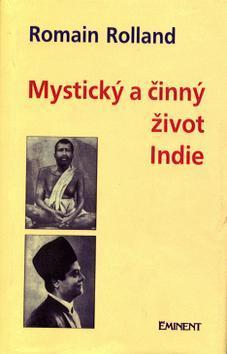 Kniha: Mystický a činný život Indie - Romain Rolland