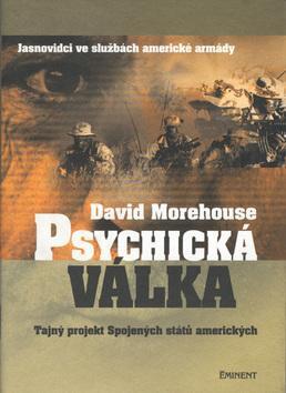 Psychická válka Jasnovidci ve službách americké armády