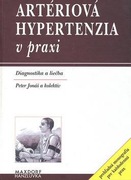 Artériová hypertenzia v praxi