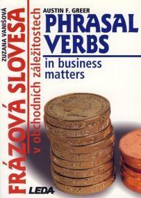 Frázová slovesa v obchodních záležitostech (Phrasal Verbs in business matters)