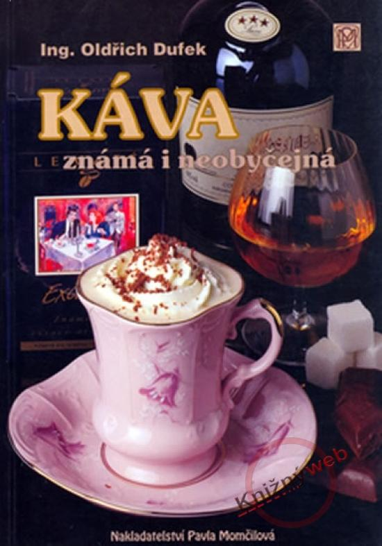 Káva - známá i neobyčejná