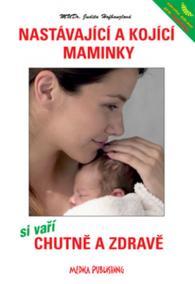 Nastávající a kojící maminky si vaří chutně a zdravě