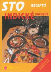 Sto receptů indické kuchyně