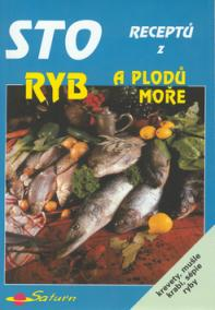 Sto receptů z ryb a pl.m.69375