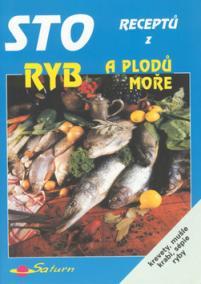 Sto receptů z ryb a plodů moře
