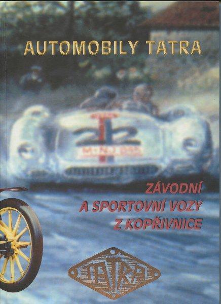 Kniha: Automobily Tatra - Miroslav Gomola