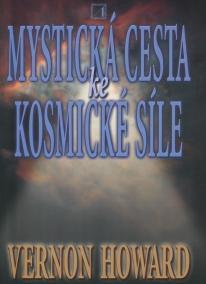 Mystická cesta ke kosmické síle