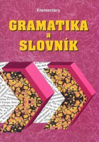 Gramatika a slovník Elementary
