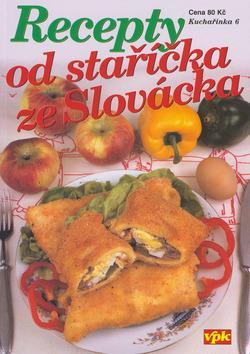 Recepty od staříčka ze Slovácka