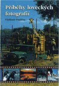 Příběhy loveckých fotografií