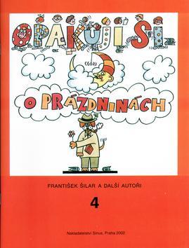 Kniha: Opakuji si o prázdninách 4 - František Šilar