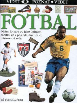 Fotbal vidět poznat