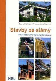 Stavby ze slámy - Jak pořídit z balíků slámy standardní dům
